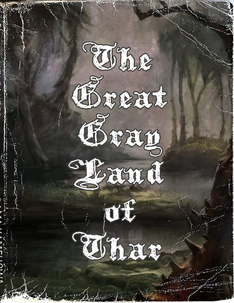 The Great Gray Land of Thar