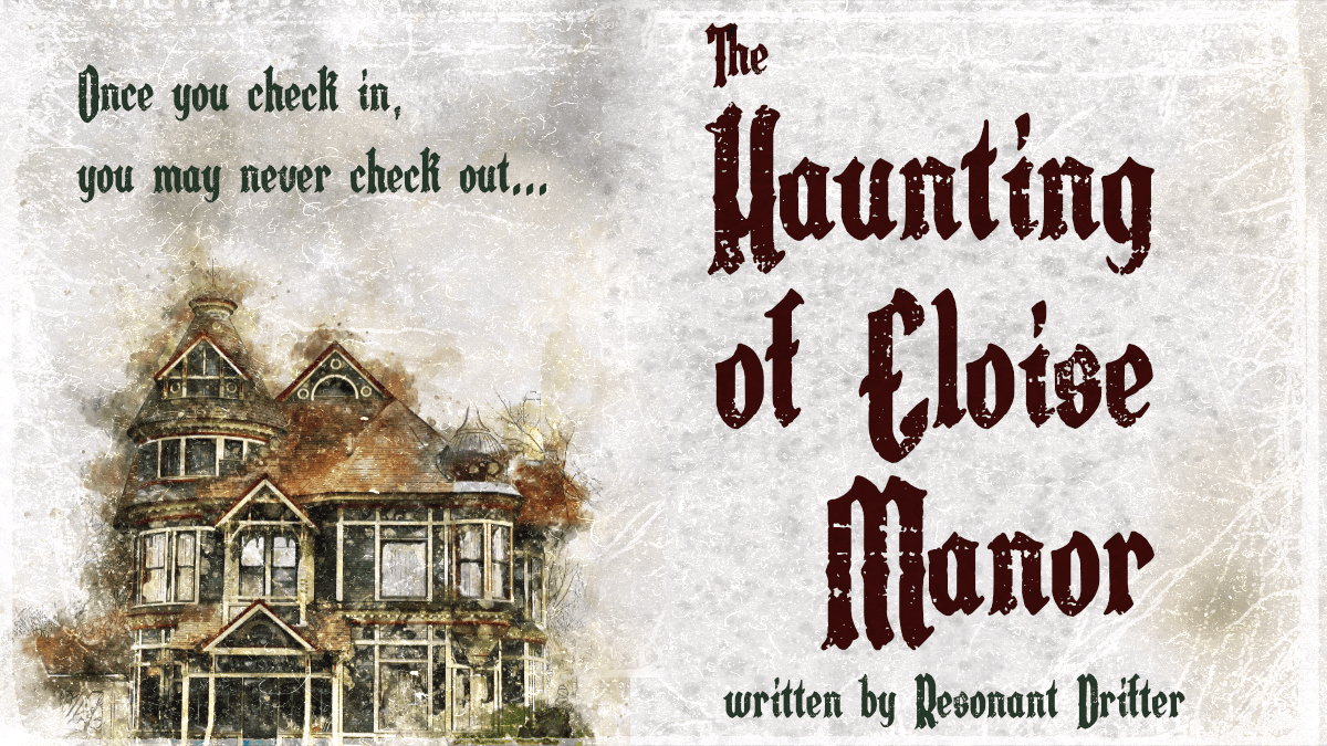 The Haunting of Eloise Manor